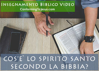 Lezione Video Chi o Cos'e` lo Spirito Santo secondo la Bibbia - Studio Biblico sullo Spirito Santo