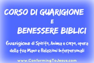 Guarigione Biblica e Liberazione - Conforming To Jesus