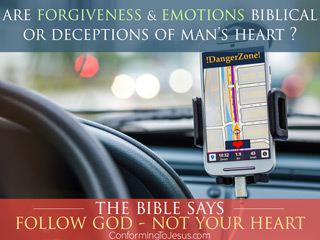 What does the Bible say about Following your Heart - Follow