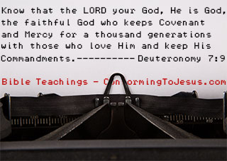 What is Mercy - Bible study and teaching - Deuteronomy 7:9 - 'Therefore know that the LORD your God, He is God, the faithful God who keeps covenant and mercy for a thousand generations with those who love Him and keep His commandments.'