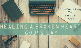 This Video Class teaches on the Biblical Reasons for a Broken Heart and How to Heal a Broken Heart. Healing a Broken Heart is God's will and His promise to all believers - Conforming To Jesus
