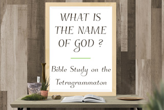 What is the name of God in Hebrew and meaning? - YHWH Meaning