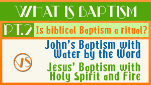 What is Baptism Part 2 - Conforming To Jesus