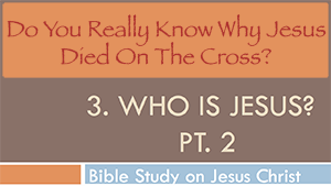 Who is Jesus Pt.2 - Conforming To Jesus
