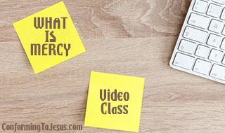 In-depth Biblical video lesson on God's Mercy - Bible Study on Mercy