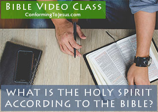 What is The Holy Spirit according to the Bible Video Class - Bible Study on The Holy Spirit