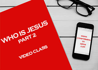 Who is Jesus Video Teaching - Bible Study on Jesus Christ
