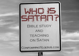 Who is Satan? Bible study and teaching on Satan