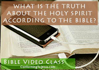 What is The Holy Spirit according to the Bible Video Teaching - Bible Study on The Holy Spirit