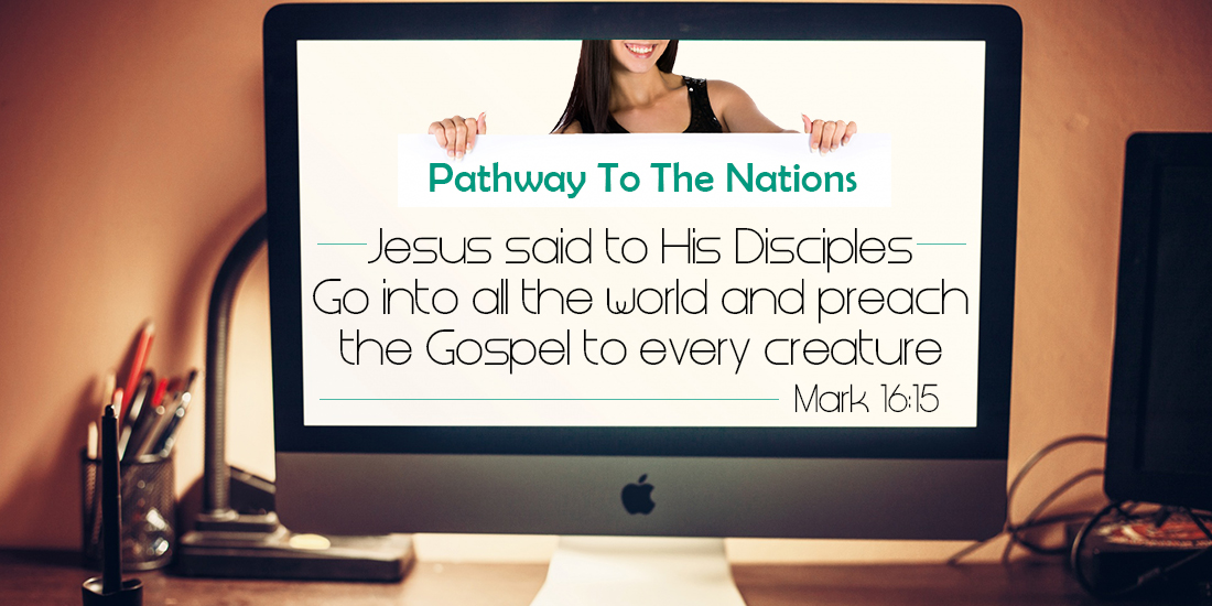 Preach the Gospel to the Nations!